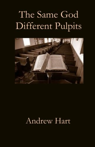The Same God Different Pulpits