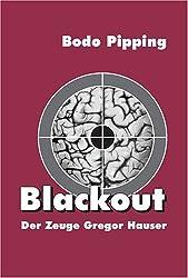 Blackout: Der Zeuge Gregor Hauser