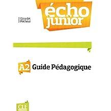 Écho Junior A2: Guide pédagogique