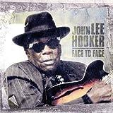 : John Lee Hooker: Face to Face