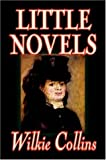 Little Novels, Wilkie Collins, 1598187864
