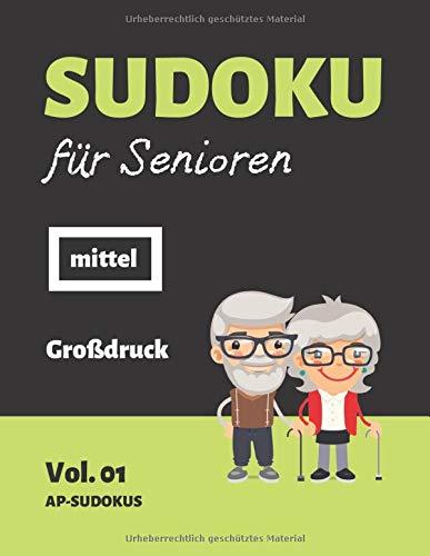 Sudoku Für Senioren Mittel  100 Mittelschwere Sudoku Rätsel Mit Lösungsschlüssel   Rätselbuch Für Rentner  Vol. 01