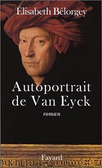 Autoportrait de Van Eyck par Bélorgey