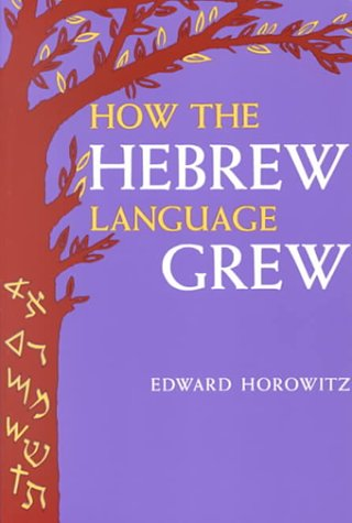 How the Hebrew Language Grew by Brand: KTAV Publishing House