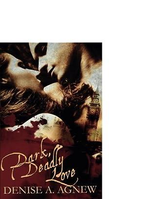 book cover of Dark, Deadly Love