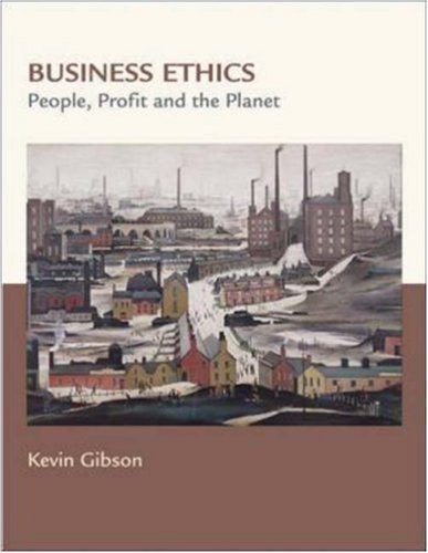 Business Ethics: People, Profits, and the Planet by McGraw-Hill Humanities/Social Sciences/Languages