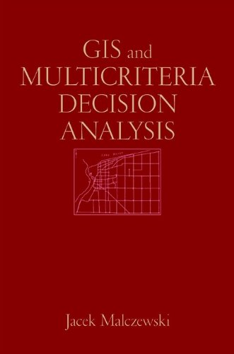 GIS and Multicriteria Decision Analysis Pdf