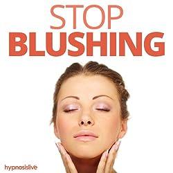 Stop Blushing Hypnosis