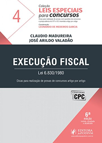 Execução Fiscal: Lei 6.830/1980 (Volume 4)