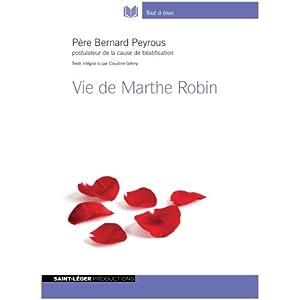 Vie de Marthe Robin | Livre audio