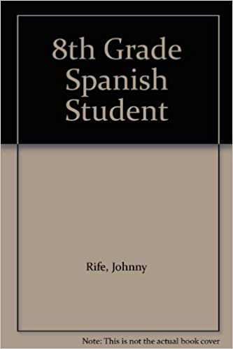 Buy 8th Grade Spanish Student Book Online At Low Prices In India