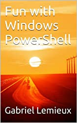 Fun with Windows PowerShell (English Edition)