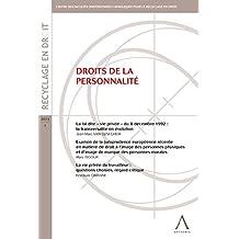 Droits de la personnalité: (Belgique) (Recyclage en droit) (French Edition)