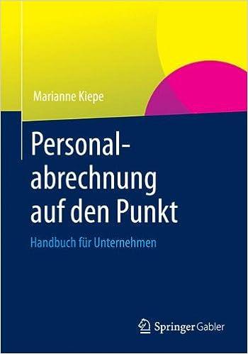 Personalabrechnung Auf Den Punkt: Handbuch Fur Unternehmen