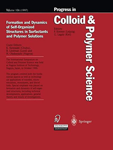 Formation and Dynamics of Self-Organized Structures in Surfactants and Polymer Solutions (Progress in Colloid and Polyme