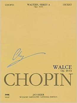 Waltzes Op. 18, 34, 42, 64: Chopin National Edition 11A, Volume XI