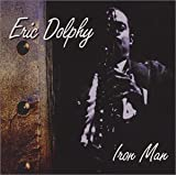 Ironman by Eric Dolphy