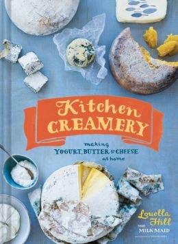 Making Yogurt, Butter & Cheese at Home Kitchen Creamery (Hardback) - Common ebook