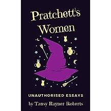 Pratchett's Women: Unauthorised Essays on Female Characters of the Discworld
