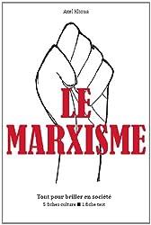 Le Marxisme - Tout pour briller en société