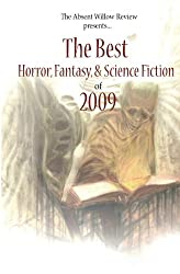 The Best Horror,Fantasy,& Science Fiction of 2009: The Best Horror, Fantasy, & Science Fiction of 2009