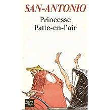 Princesse Patte-en-l'air (San Antonio Poche t. 144) (French Edition)