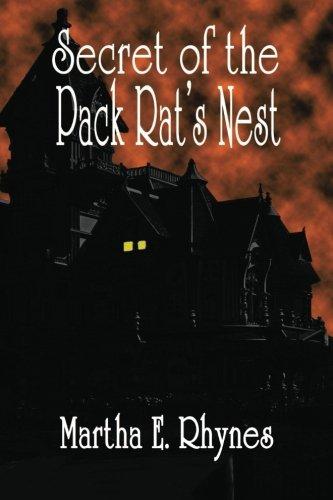 Secret of the Pack Rat's Nest