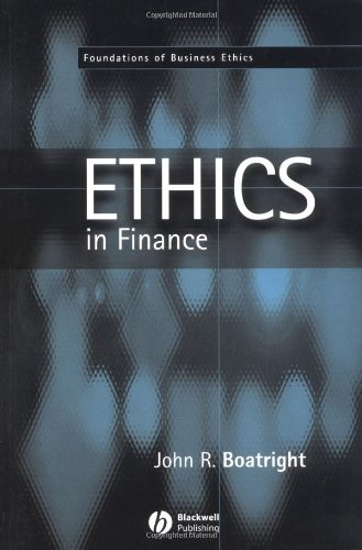 Finance Ethics: Critical Issues in Theory and Practice (Foundations of Business Ethics)