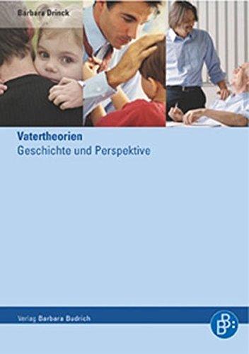 Vatertheorien: Geschichte und Perspektiven