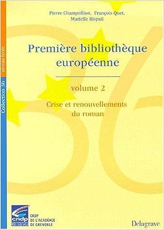 Livres Première bibliothèque européenne, volume 2 : crise 1985 pdf, epub