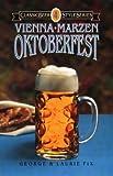 Oktoberfest, Vienna, Marzen, George Fix and Laurie Fix, 0937381276