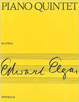 ''EXCLUSIVE'' Elgar: Piano Quintet, Op. 84 [Novello]. rCell required primary sharing Traduce