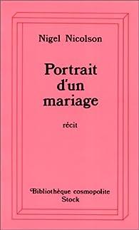 Portrait d'un mariage par Nigel Nicolson