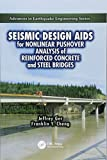 img - for Seismic Design Aids for Nonlinear Pushover Analysis of Reinforced Concrete and Steel Bridges (Advances in Earthquake Engineering) book / textbook / text book