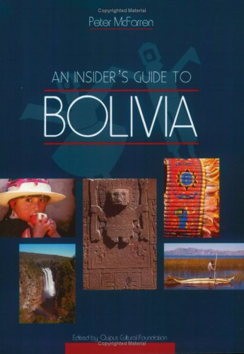 An Insider's Guide to Bolivia pdf