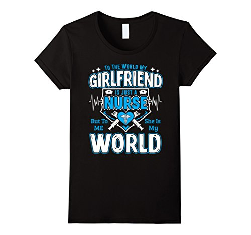[Women's My Girlfriend Is A Nurse And My World Funny Nurse T-Shirt Small Black] (Best Halloween Costumes For Moms)