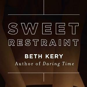 Sweet Restraint Audiobook