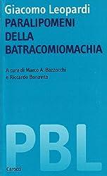 Giacomo Leopardi. Paralipomeni della batracomiomachia