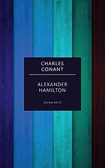 Alexander Hamilton Charles Conant ebook product image