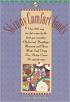 Book Skinny Comfort Foods (Skinny Cookbooks Series) by Spitler, Sue (1996)