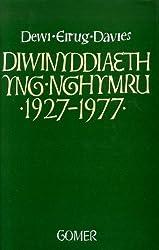 Diwinyddiaeth yng Nghymru, 1927-77