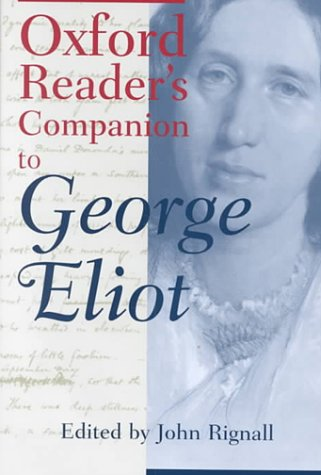 The Oxford Reader's Companion to George Eliot