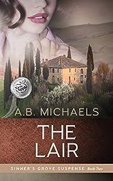 The Lair (Sinner's Grove Suspense Book 2)