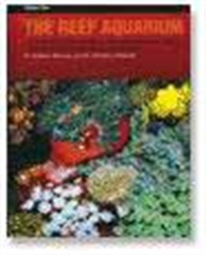 The Reef Aquarium: A Comprehensive Guide to the Identification and Care of Tropical Marine Invertebrates, Volume Two: 2 by Delbeek and Sprung 1st (first) Edition (1997)