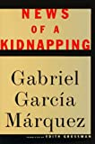 """News of a Kidnapping"" av Gabriel Garcia Marquez"