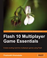 Flash 10 Multiplayer Game Essentials Front Cover