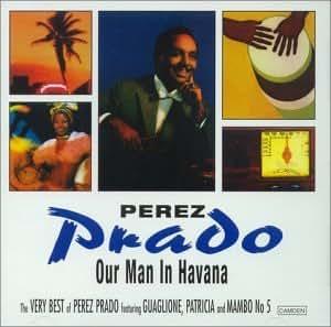 Our Man in Havana: Very Best of