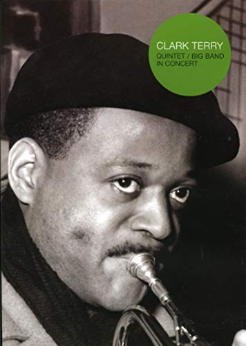(Clark Terry: Quintet/Big Band in Concert)