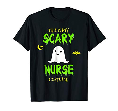 This Is My Scary Nurse Costume Halloween -