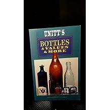 Unitts Bottles Values & More Rev